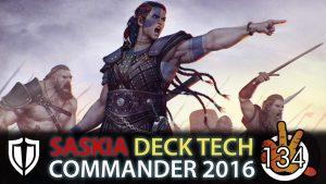 Saskia the Unyielding – Open Hostility C16 Deck Tech | #134