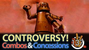 Controversy! Combos and Concessions | #137