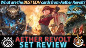 Aether Revolt Set Review | #142