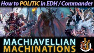 Machiavellian Machinations | #141