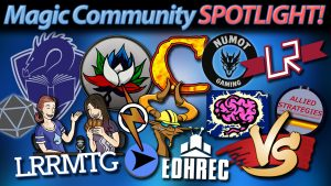 Magic Community Spotlight! | #157