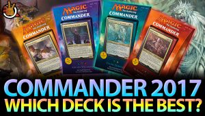 Which Commander 2017 Deck is the BEST? | #171