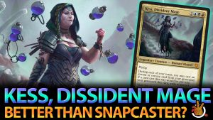 Is Kess, Dissident Mage better than Snapcaster? Deck Tech | #176