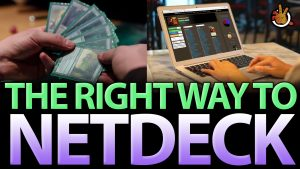 The Right Way to NETDECK | #181