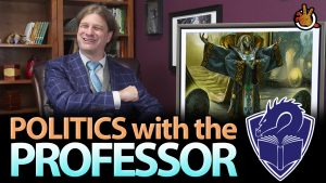 Politics with the Professor – What Kind of Player are YOU? | #182