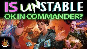 Is Unstable OK in Commander? | #188
